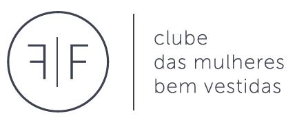 Entre para o Clube das Mulheres Bem Vestidas | Como ser Bem Vestida na prática e na Vida Real.